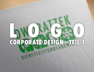 Corporate Design – Teil 1- Logoerstellung